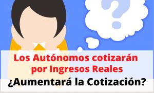 cotizacion de autonomos por ingresos reales cuota de autonomos alta de autonomos cuota seguridad social